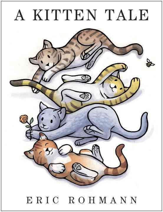 A Kitten Tale By Rohmann, Eric