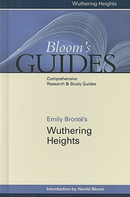 Emily Bronte's Wuthering Heights By Bloom, Harold (EDT)